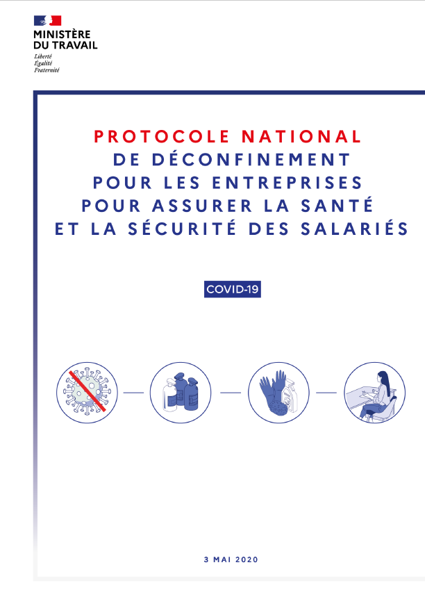 """Protocole national de déconfinement pour les entreprises pour assurer la sécurité et la santé des salariés""""(03/05/2020)"""