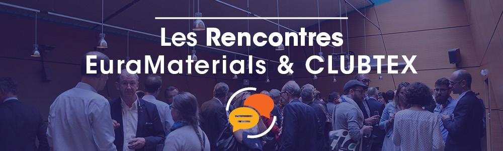 Les Rencontres EuraMaterials & CLUBTEX - édition 2020
