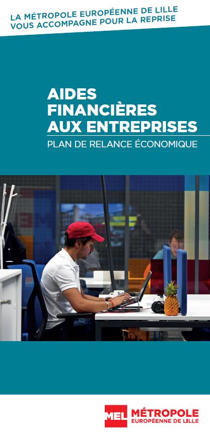 Dépliant de la Métropole européenne de Lille sur les aides financières aux entreprises dans le cadre du plan de relance (juin 2020)