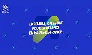 Plan de relance de la Région Hauts-de-France : protection, soutien et innovation