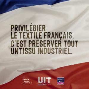 Campagne #JeSoutiensLeTextileFrançais de l'UIT
