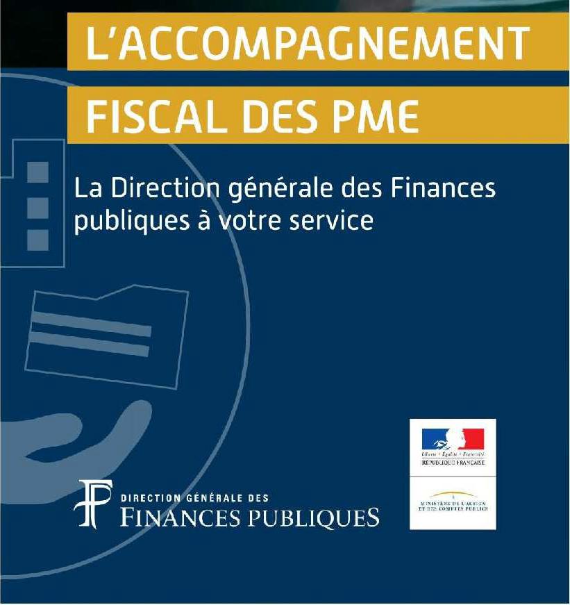 """Accompagnement fiscal """"AFPME"""" proposé par la Direction générale des Finances publiques est destiné aux PME"""
