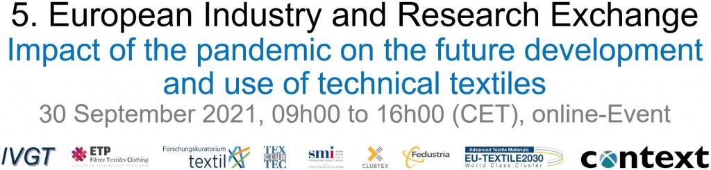 """5ème échange européen Industrie & Recherche """"L'impact de l'épidémie sur le développement et l'utilisation des textiles techniques """""""